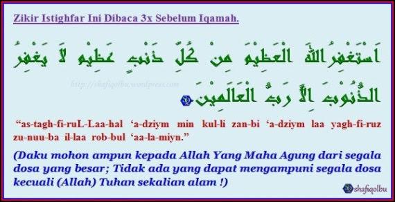 Zikir Istighfar Sebelum Iqamah