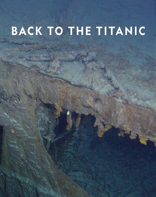 Ver Película Regreso Al Titanic 2020 En Español Latino Online