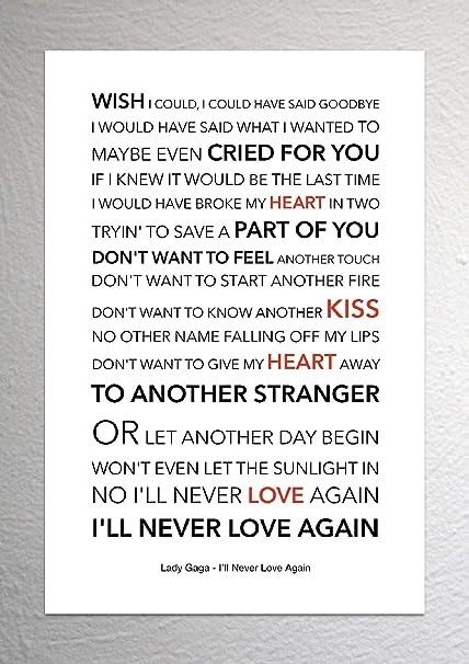 Lyrics To I Ll Never Love Again