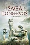 La saga de los longevos (La vieja fam...