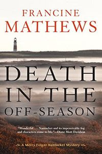 Death in the Off-Season by Francine Matthews