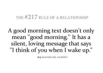 A Good Morning Text Doesnt Only Mean Good Morning It Has A Silent