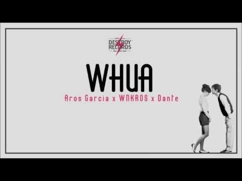 Aros Garcia presenta: Whua (Audio) 20017 [Venezuela]