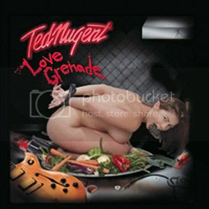 Nugent's exquisitely tasteful album cover 'Love Grenade'  Be glad you can't see the image.