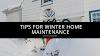 Bryan Nazor's Tips for Winter Home Maintenance