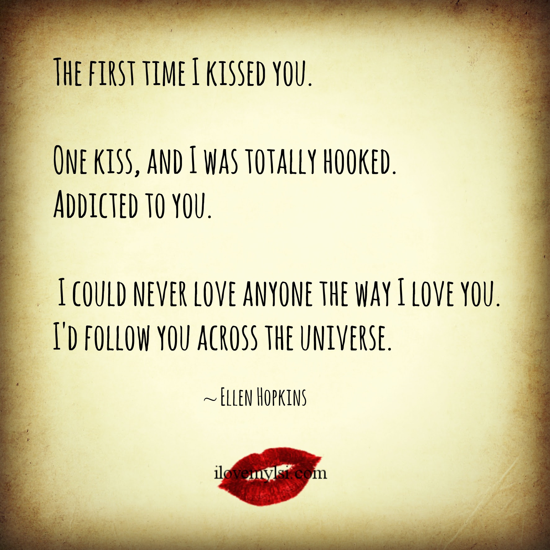The first time I kissed you