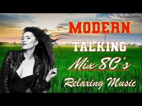 top hits modern talking remix 80's  relaxing music study morning music-best of instrumental music