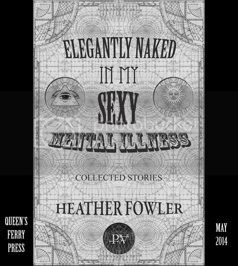Exterior art and design by pablo vision for Elegantly Naked in My Sexy Mental Illness by Heather Fowler