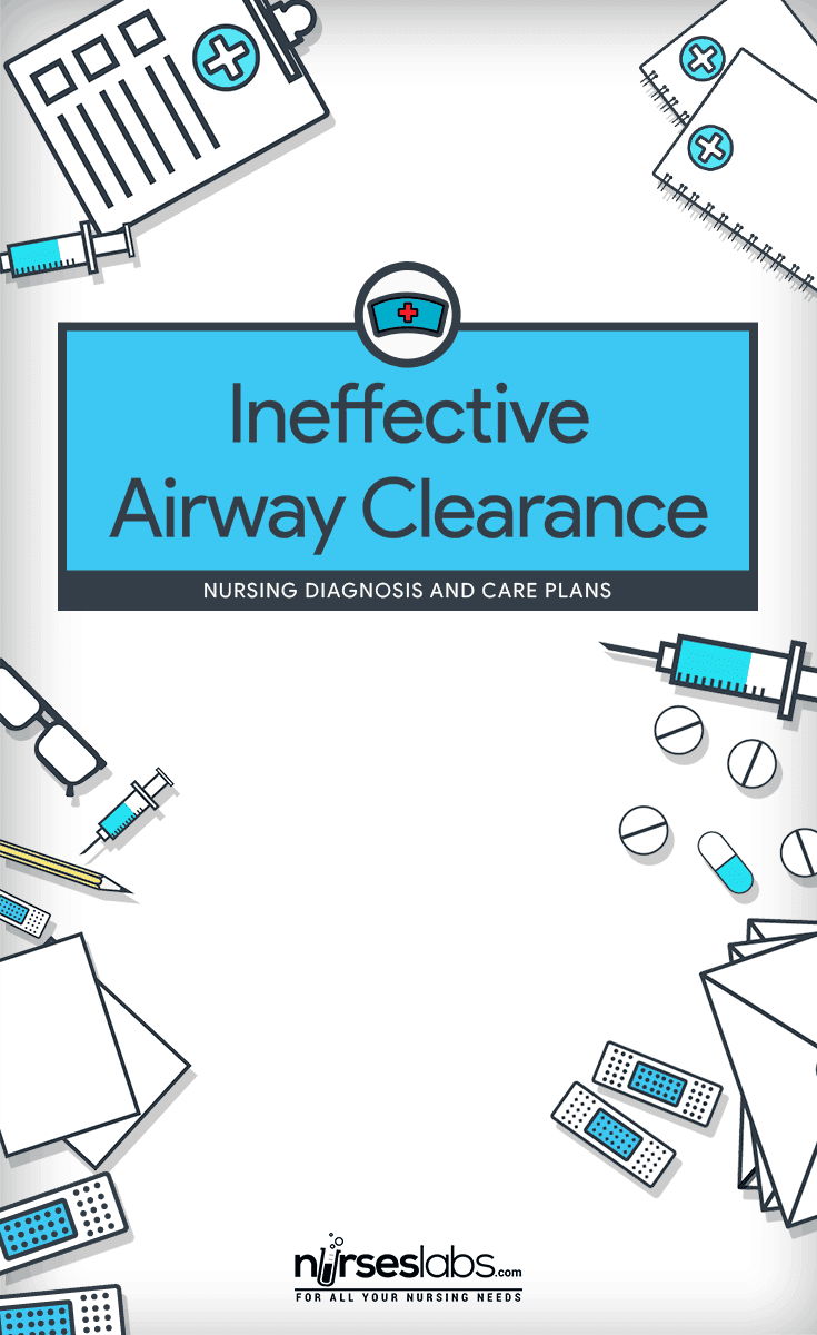 Ineffective Airway Clearance - Nursing Diagnosis & Care ...