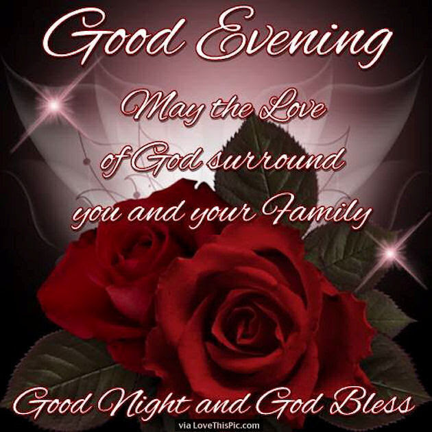 Good Night May The Love Of God Bless You And Your Family Pictures
