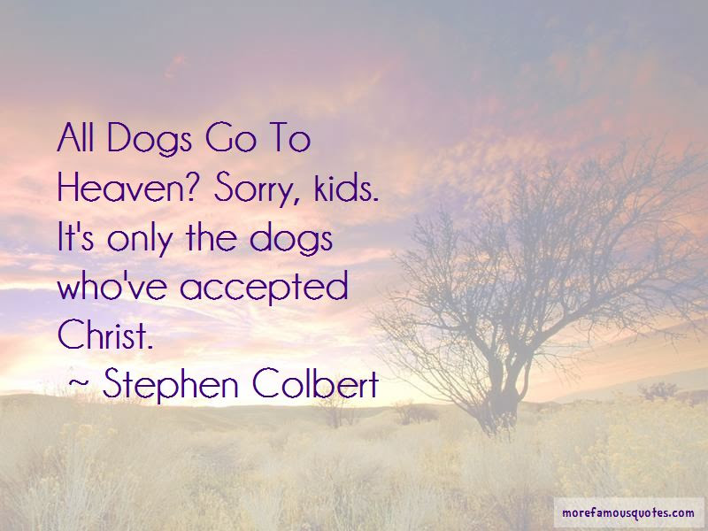 All Dogs Go To Heaven Quotes Top 14 Quotes About All Dogs Go To