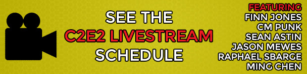 We're streaming C2E2 all weekend long. See the schedule