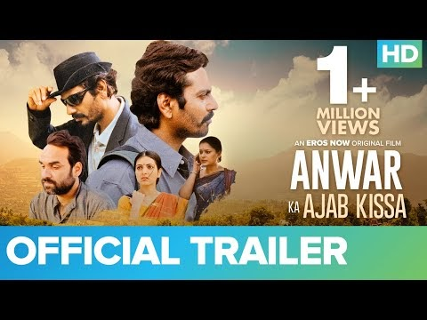 Anwar Ka Ajab Kissa Hindi Movie Trailer