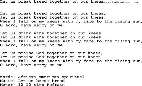 Let Us Break Bread Together Lyrics
