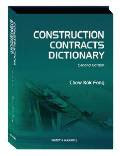 Construction Contracts Dictionary (2nd Edition)