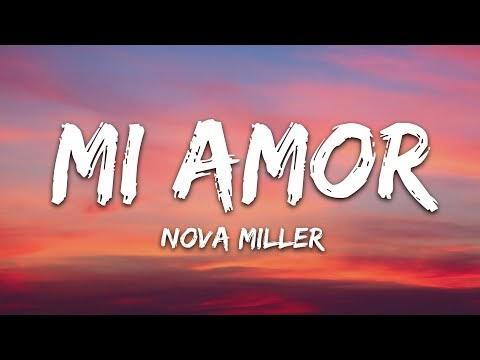 Nova Miller - Mi Amor (Lyrics)