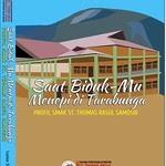 Saat BidukMu Menepi Di Tarabunga: Profil SMAK St. Thomas Rasul Samosir