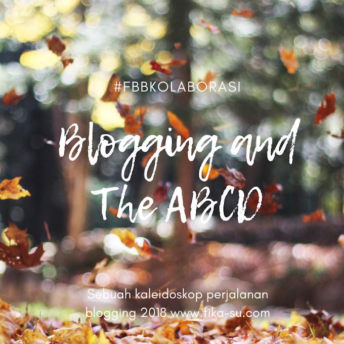 #FBBKolaborasi : Blogging and The ABCD