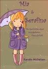 Mia & Serafina