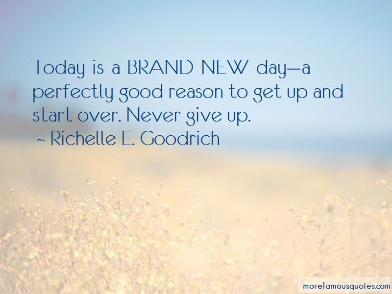 Start Brand New Day Quotes Top 3 Quotes About Start Brand New Day