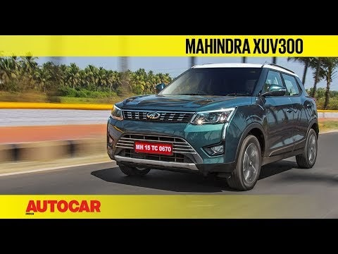Mahindra XUV300 | First Drive Review