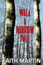 Walk a Narrow Mile by Faith Martin