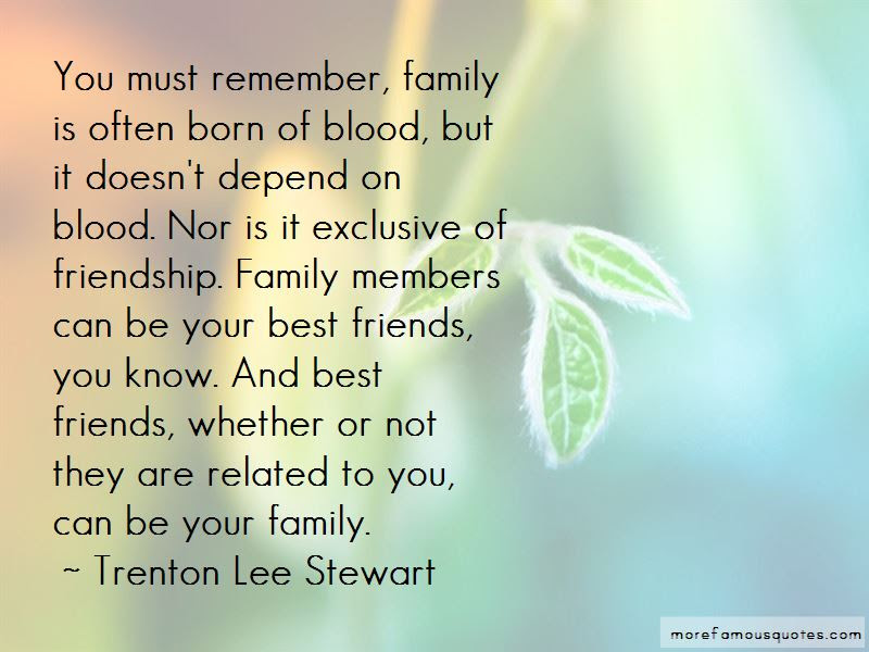 Quotes About Family Not Blood Related Top 4 Family Not Blood