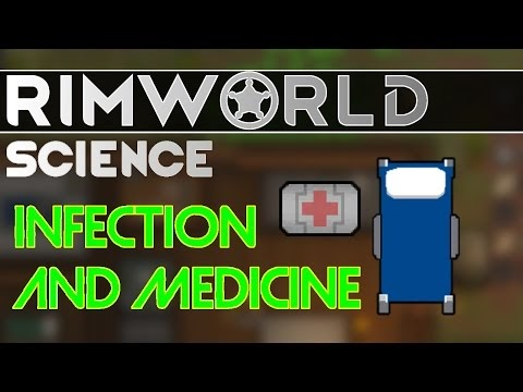 RimWorld Science: Disease, Medicine, and Tend Quality