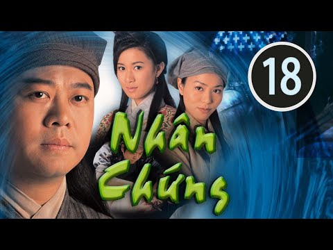 Nhân chứng 18/22(tiếng Việt) DV chính: Âu Dương Chấn Hoa, Xa Thi Mạn; TVB/2002