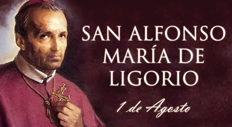 Hoy es la fiesta de San Alfonso María de Ligorio, Doctor de la Iglesia