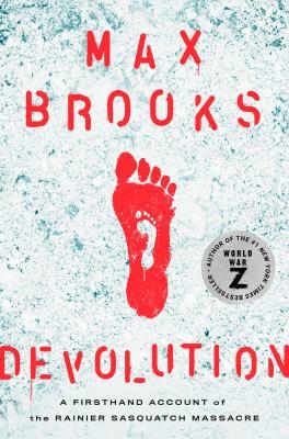Cover image for Devolution : a firsthand account of the Rainier Sasquatch Massacre