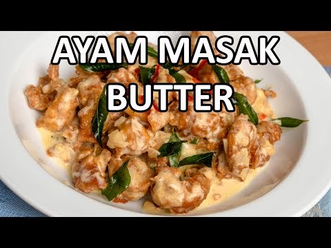 Resepi Ayam Masak Butter Guarantee Sedap