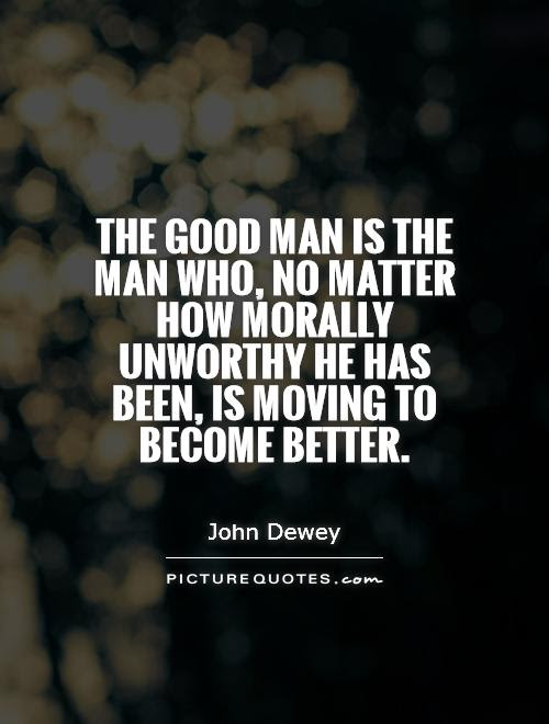 To Be A Better Man Quotes Archidev