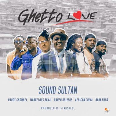 SOUND SULTAN GHETTO LOVE