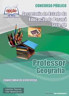 Secretaria de Estado da Educação do Paraná - SEED-PR-PROFESSOR DE GEOGRAFIA