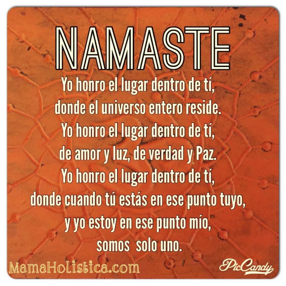 Qué Significa La Palabra Namasté ॐ Mamá Holística