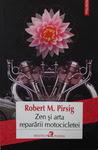 Zen și arta reparării motocicletei