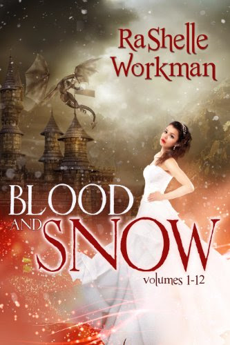 Blood and Snow: The Complete Season 1 by RaShelle Workman