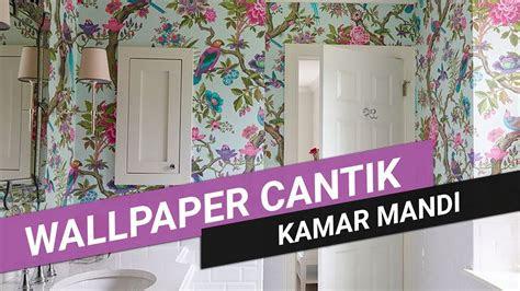 wallpaper kamar mandi  cantik youtube