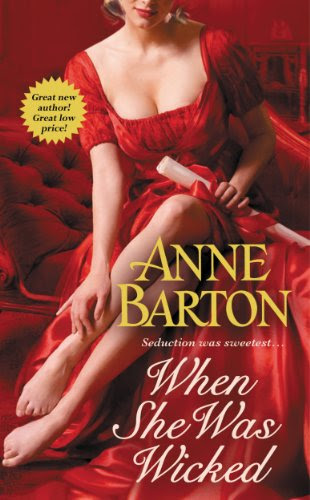 When She Was Wicked (A Honeycote Novel) by Anne Barton