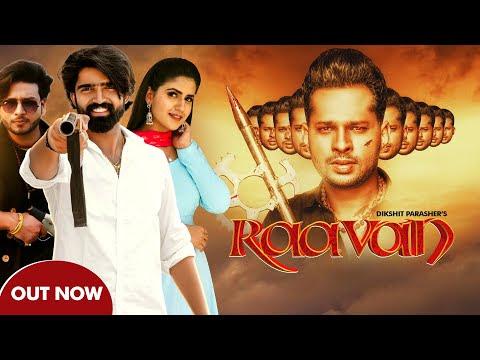 RAAVAN : Dikshit Parasher   Monty Sehrawat   Pranjal Dahiya   New Haryanvi Songs Haryanavi 2020