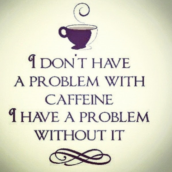 Quotes About Coffee Addiction. QuotesGram