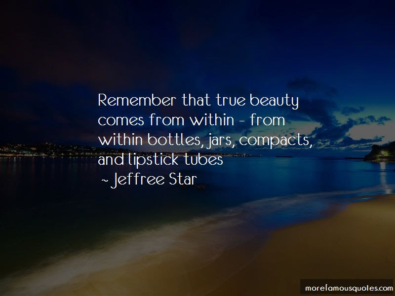 Quotes About Beauty That Comes From Within Top 26 Beauty That Comes