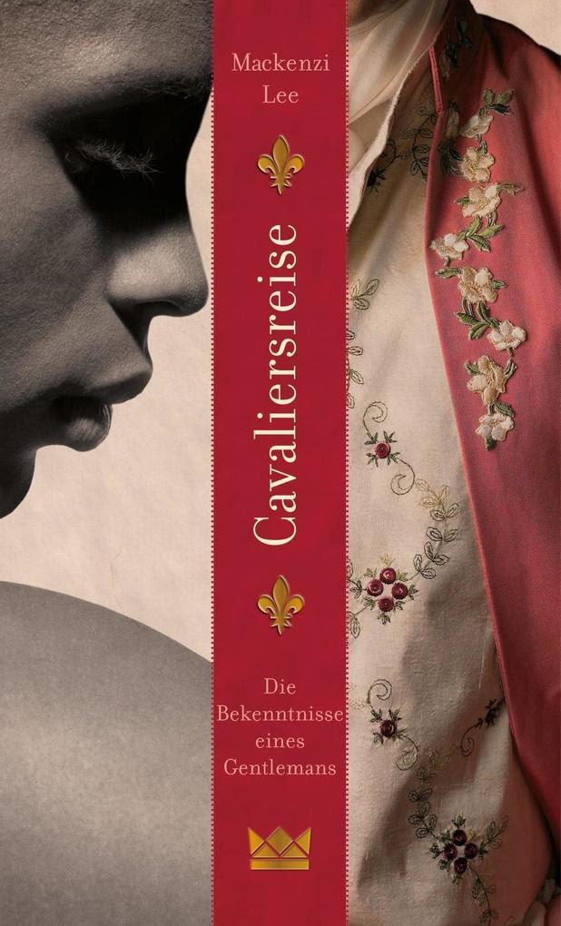 Cavaliersreise. Die Bekenntnisse eines Gentlemans als Buch