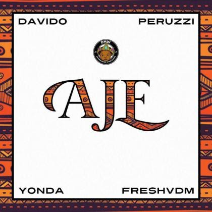[Music] Dav!do Ft. Perruzi, Yonda & FreshVDM – Aje