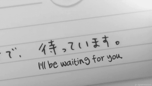 Beautiful Ill Wait For You Quotes Tumblr