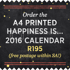 Happiness is... 2016 Calendar - Order the A4 Printed Calendar with FREE postage!