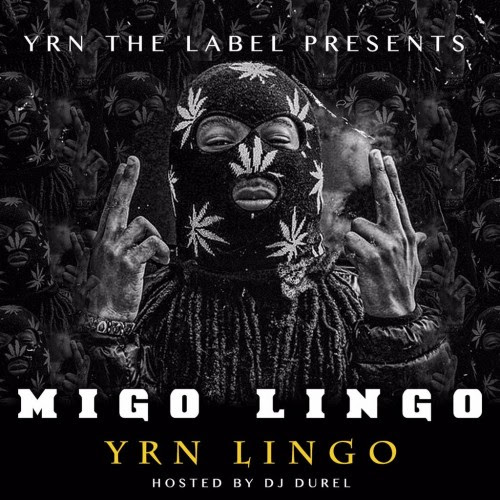 http://images.livemixtapes.com/artists/durel/migo_lingo/cover.jpg?1425526552