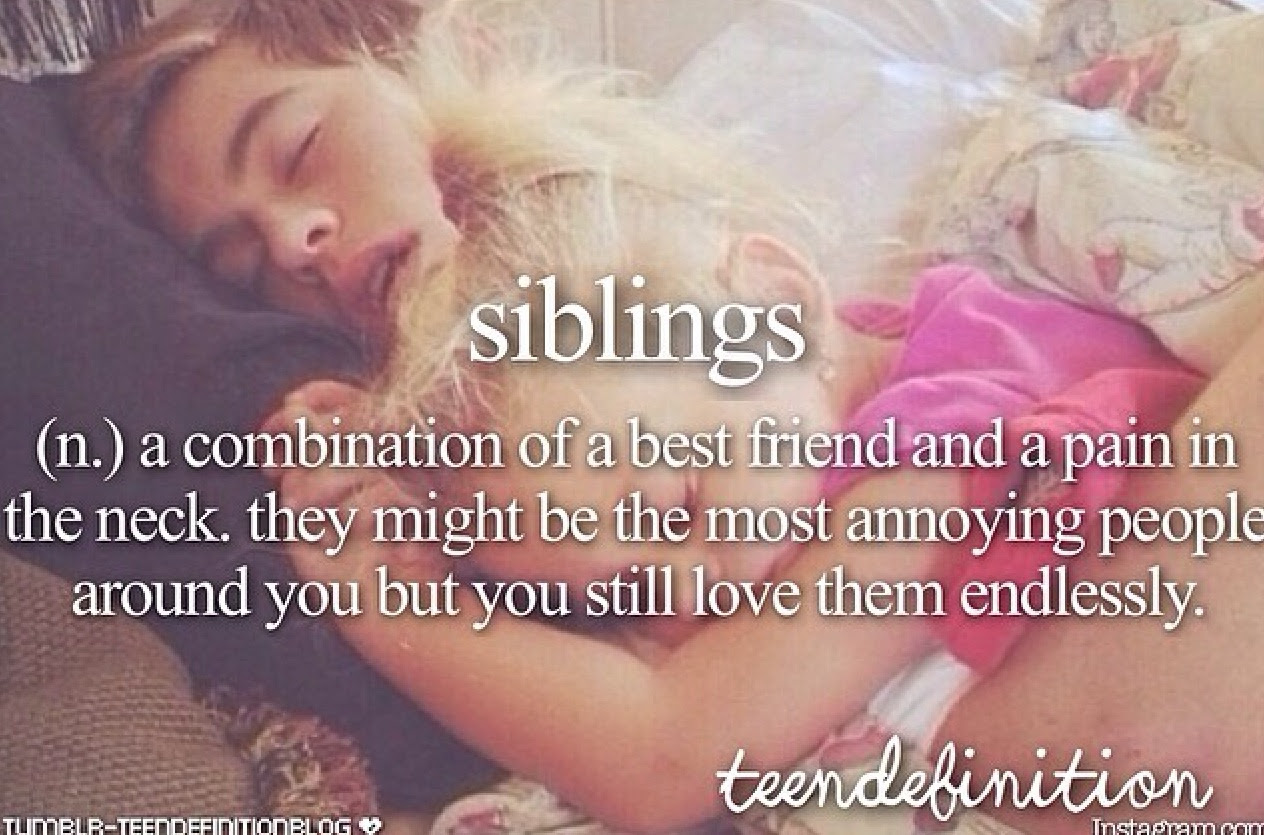 Quotes About Sibling Love 42 Quotes