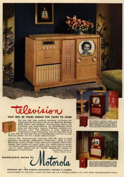 Motorola's Masterpiece Series – Television That Will Be Years Ahead For Years to Come (1949)